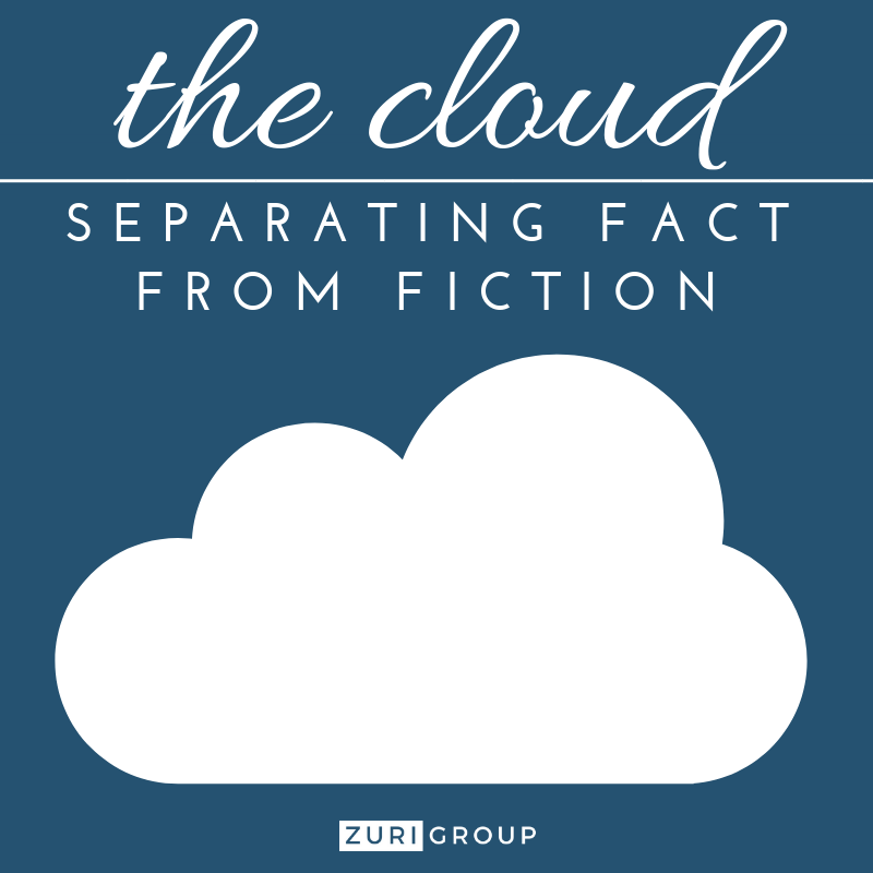 Cloud-based Solutions: Separating Fact from Fiction